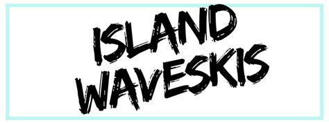 Island Waveskis